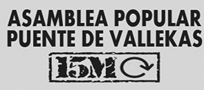 15M - Asamblea popular Puente de Vallekas